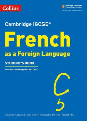 Cambridge IGCSE (TM) French Student's Book av Severine Capjon, Stuart Glover, Amandine Moores og Robert Pike (Heftet)