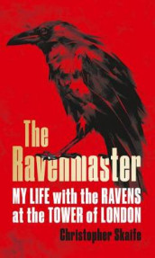 The Ravenmaster av Christopher Skaife (Innbundet)