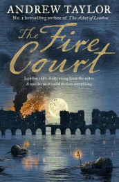The Fire Court av Andrew Taylor (Innbundet)