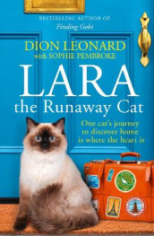 Lara The Runaway Cat av Dion Leonard (Heftet)
