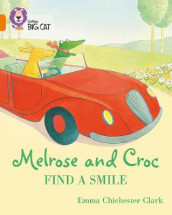 Melrose and Croc Find A Smile av Emma Chichester Clark (Heftet)