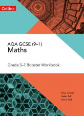 AQA GCSE Maths Grade 5-7 Workbook av Helen Ball, David Bird og Brian Speed (Heftet)