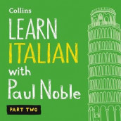 Learn Italian with Paul Noble - Part 2 av Paul Noble (Lydbok-CD)