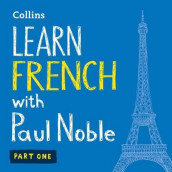 Learn French with Paul Noble - Part 1 av Paul Noble (Lydbok-CD)