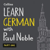 Learn German with Paul Noble - Part 1 av Paul Noble (Lydbok-CD)