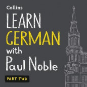 Learn German with Paul Noble - Part 2 av Paul Noble (Lydbok-CD)