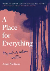 A Place for Everything av Anna Wilson (Innbundet)