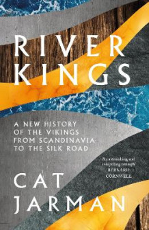 River Kings av Cat Jarman (Innbundet)