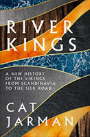 River Kings: A New History of Vikings from Scandinavia to the Silk Road av Cat Jarman (Heftet)