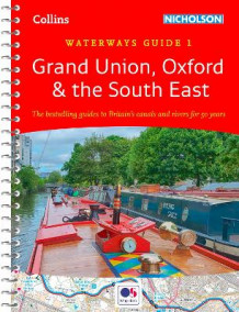 Grand Union, Oxford and the South East av Nicholson Waterways Guides (Spiral)