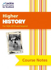 Higher History Course Notes (second edition) av Maxine Hughes, Chris Hume og Leckie (Heftet)
