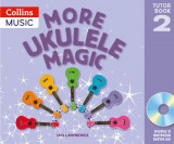 Omslag - More Ukulele Magic: Tutor Book 2 - Pupil's Book (with CD)