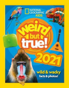 Weird but true! 2021 av National Geographic Kids (Innbundet)