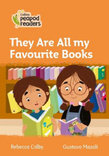 Level 4 - They Are All my Favourite Books av Rebecca Colby (Heftet)