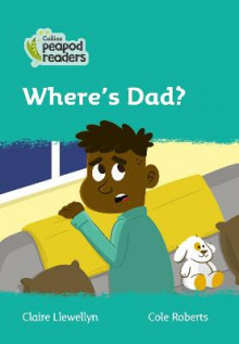 Level 3 - Where's Dad? av Claire Llewellyn (Heftet)