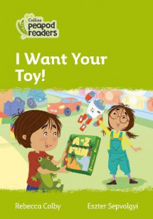 Level 2 - I Want Your Toy! av Rebecca Colby (Heftet)