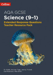 AQA GCSE Science 9-1 Extended Response Questions Teacher Resource Pack av Andrew Page, Jeremy Pollard, Sue Robilliard, Mike Smith og Ed Walsh (Heftet)