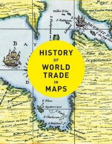History of World Trade in Maps av Philip Parker og Collins Books (Innbundet)