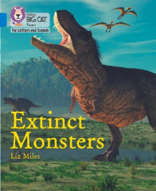 Extinct Monsters av Liz Miles (Heftet)