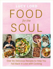 Food for the Soul av Lucy Lord (Heftet)