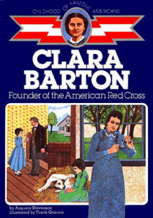 Clara Barton, Founder of the American Red Cross av Augusta Stevenson (Heftet)