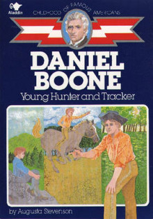 Daniel Boone, Young Hunter and Tracker av Augusta Stevenson (Heftet)