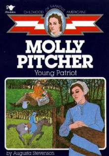 Molly Pitcher Young Patriot av Augusta Stevenson (Heftet)