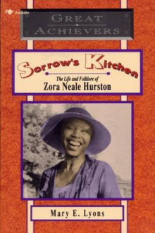 Sorrow's Kitchen: The Life and Folklore of Zora Neale Hurston av Mary E. Lyons (Heftet)