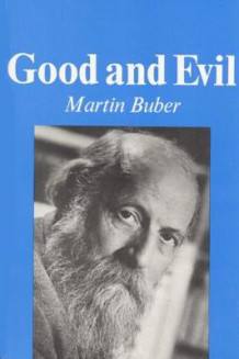 Good and Evil av Martin Buber (Heftet)