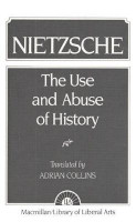 The Use and Abuse of History