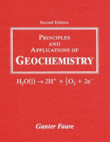 Principles and Applications of Geochemistry av Gunter Faure (Innbundet)