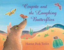 Coyote and the Laughing Butterflies av Harriet Peck Taylor (Innbundet)