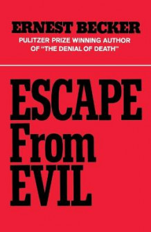 Escape from Evil av Ernest Becker (Heftet)