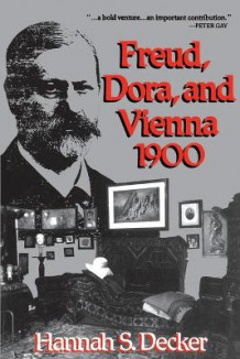 Freud, Dora and Vienna 1900 av Hannah S. Decker (Heftet)