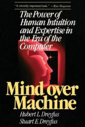 Mind over Machine av Hubert Dreyfus (Heftet)