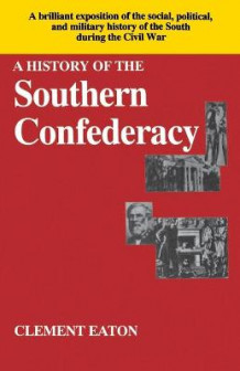 History of the Southern Confederacy av Clement Eaton (Heftet)