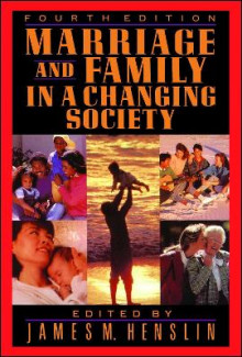 Marriage and Family in a Changing Society, 4th Ed av James M. Henslin (Heftet)