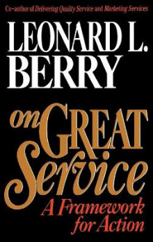 On Great Service av Leonard L. Berry (Innbundet)