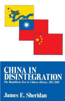China in Disintegration av James E. Sheridan (Heftet)
