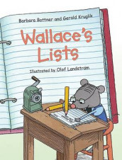 Wallace's Lists av Barbara Bottner og Gerald Kruglik (Innbundet)