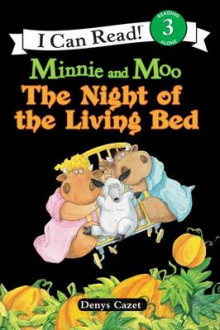 Minnie and Moo The Night of the Living Bed av Denys Cazet (Heftet)