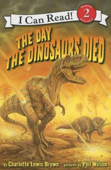 The Day the Dinosaurs Died av Charlotte Lewis Brown (Heftet)