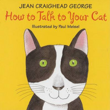 How to Talk to Your Cat av Jean Craighead George (Heftet)
