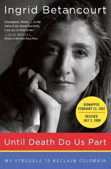 Until Death Do Us Part av Ingrid Betancourt (Heftet)