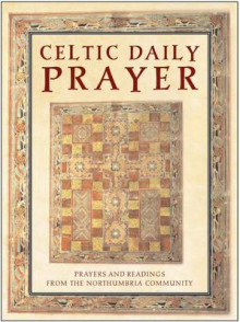 Celtic Daily Prayer av Northumbria Community (Innbundet)