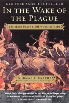 In the Wake of the Plague av Norman F Cantor (Heftet)