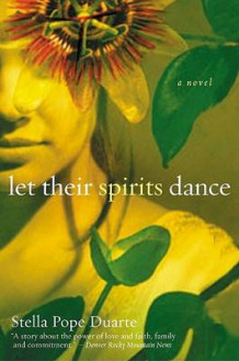 Let Their Spirits Dance av Stella Pope Duarte (Heftet)