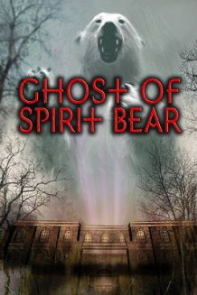 Ghost of Spirit Bear av Ben Mikaelsen (Innbundet)
