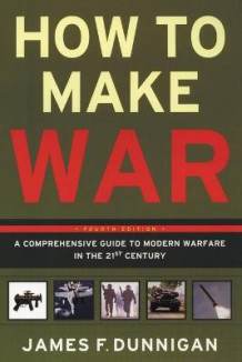 How to Make War av James F. Dunnigan (Innbundet)