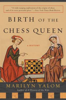 Birth of the Chess Queen av Marilyn Yalom (Heftet)